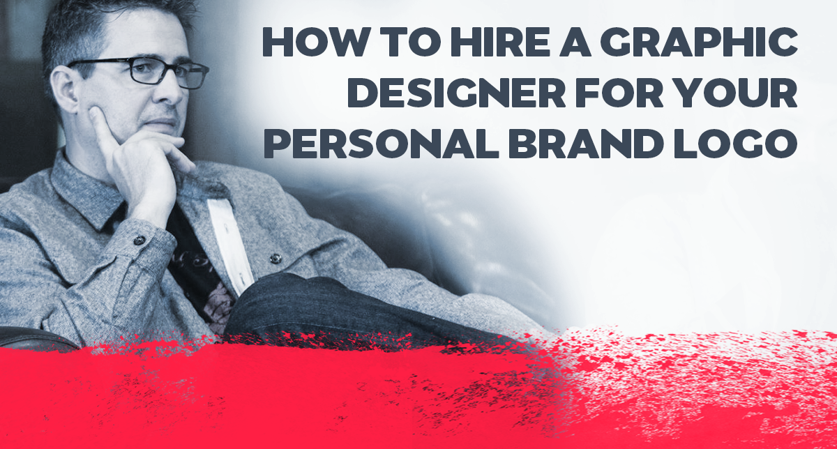 How To Hire A Graphic Designer For Your Personal Brand Logo