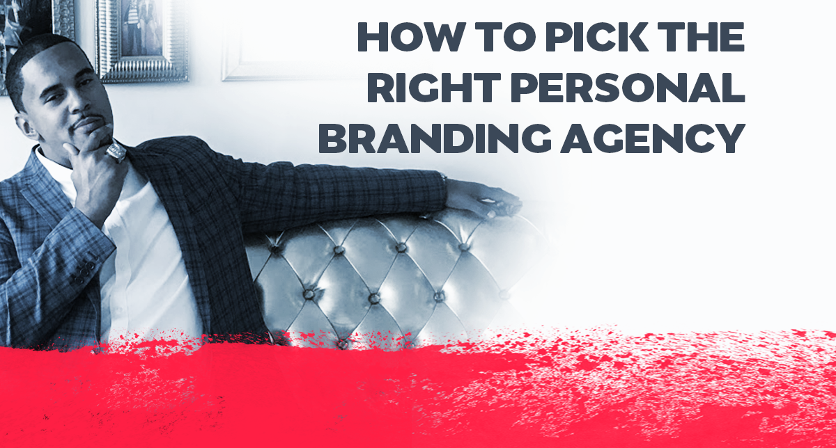 How To Pick the Right Personal Branding Agency