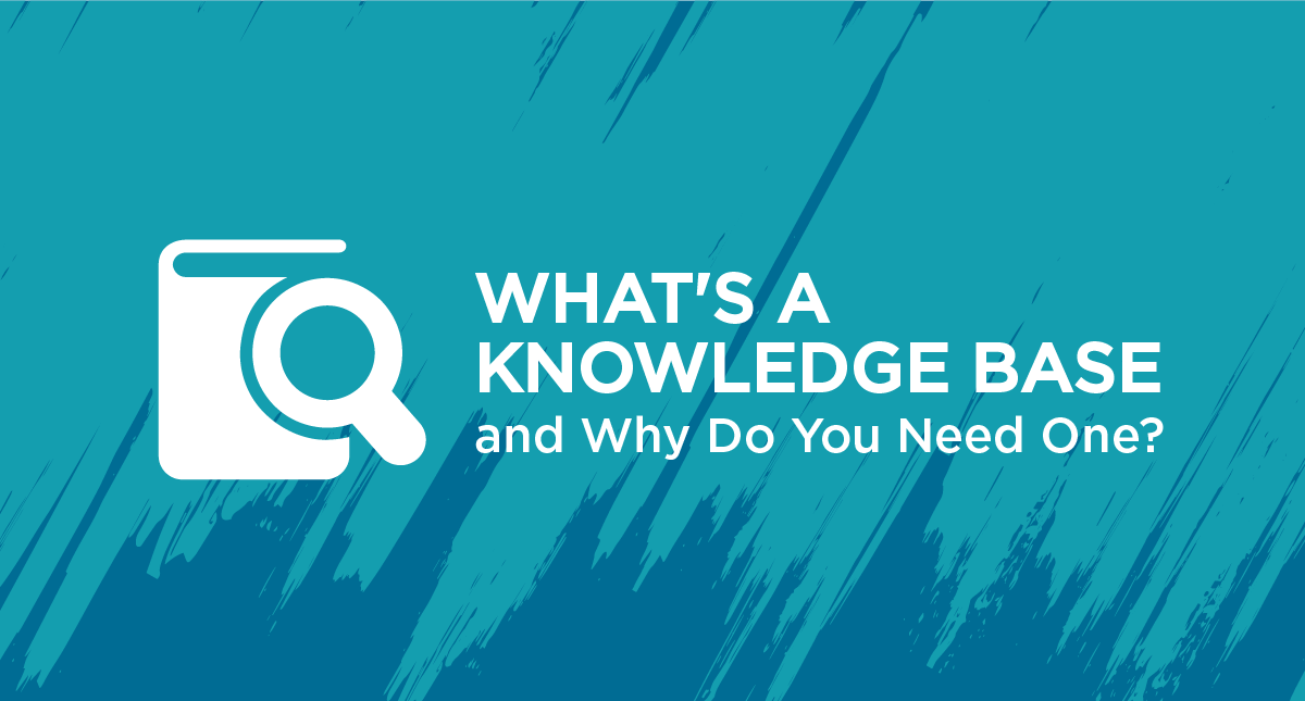 What's a Knowledge Base and Why Do You Need One?