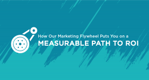 How Flow's Marketing Flywheel Puts You on a Path to ROI
